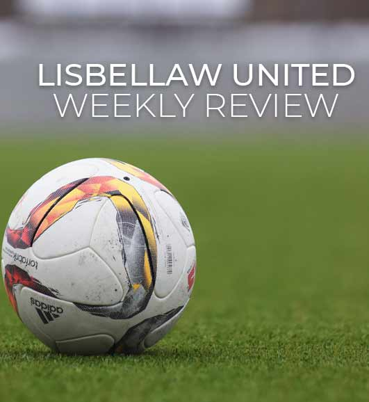 Lisbellaw united weekly review